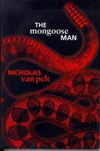 The Mongoose Man by Nicholas van Pelt (Richard Hoyt)