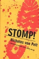 STOMP! by Nicholas van Pelt (Richard Hoyt)