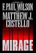 Mirage by F. Paul Wilson and Matthew Costello