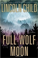 Full Wolf Moon Lincoln Child