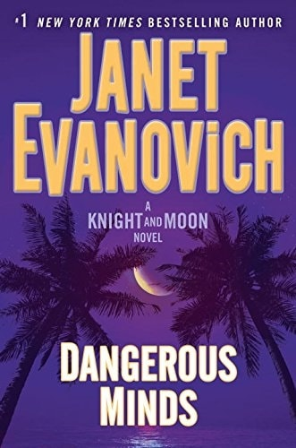 Dangerous Minds by Janet Evanovich and Phoef Sutton