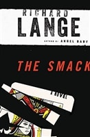 The Smack by Richard Lange