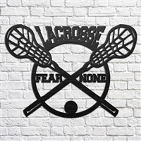 Lacrosse, Fear None