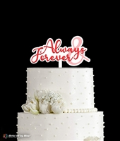 Always & Forever Cake Topper