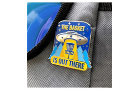 Disc Golf Pins - The Basket is Out There