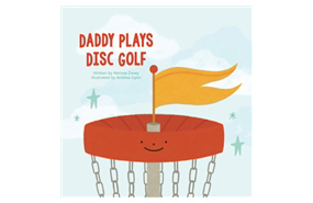 Daddy Plays Disc Golf Papperback Book