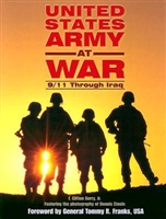 United States Army At War 9/11 Through Iraq. Franks.