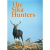 The Sika Hunters. Gale