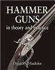 Hammer Guns: In Theory and Practice. Hadoke.