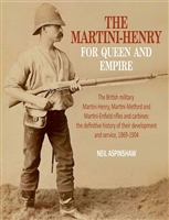 The Martini Henry For Queen and Empire. Aspinshaw.
