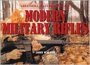 Modern military Rifles.  Walter
