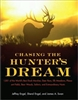 Chasing the Hunters Dream. Engal & Swan
