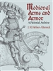 Medieval Arms and Armour. A pictorial archive. Hefner-Alteneck