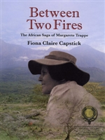 Between Two Fires. Capstick