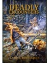 Deadly Encounters. Boddington