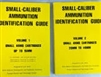 Small Calibre Ammunition Identification Guide. U S Army Vol 1 & 2