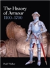 The History of Armour. 1100 - 1700. Walker