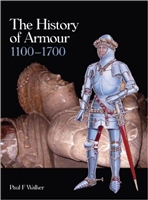 The History of Armour.1100 - 1700. Walker