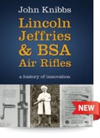 Lincoln Jeffries and BSA Air Rifles. Knibbs