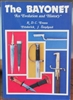 Bayonet, An Evolution and History Evans, Stephens.
