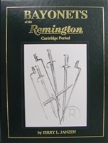 Bayonets of the Remington Cartridge Period. Janzen.