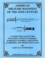 American Military Bayonets of the 20th century. Cunningham.
