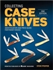 Collecting Case Knives. 2nd Edn. Pfeiffer