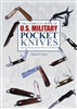 The Complete Book of US Military Pocket Knives. Silvey.