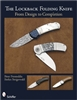 The Lockback Folding Knife: From Design to Completion. Folding. Fronteddu and Stiegerwald.