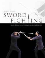 Sword Fighting. An Introduction to handling a Long Sword. Schmidt.