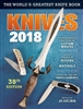 Knives 2018: The World's Greatest Knife Book. Kertzman.