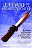 Luftwaffe Gravity Knife: A History and Analysis of the Flyer's and Paratrooper's Utility Knife. Pattarozzi.