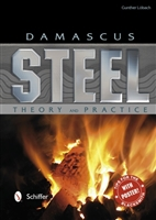 Damascus Steel: Theory and Practice. Löbach