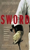 By the Sword: A history of Gladiators,Musketeers,Samurai, Swashbucklers & Olympic Champions