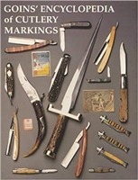 Goins' Encyclopedia Of Cutlery Markings. Goins