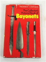 The Collector's Pictorial Book of Bayonets. Stephens.