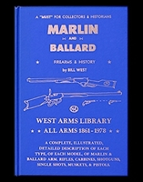 Marlin and Ballard. Firearms and History. West.