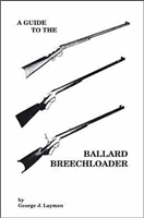 A Guide to the Ballard Breechloader. Layman.