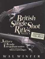 British Single Shot Rifles. Jefferys and the Trade Farquharsons. Winfer