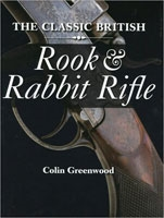 The Classic British Rook and Rabbit Rifle. Greenwood