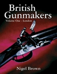 British Gunmakers Vol 1. Brown