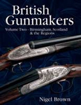 British Gunmakers Vol 2. Brown.