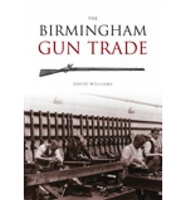 The Birmingham Gun Trade.  Williams