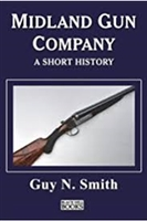 The Midland Gun Company. A Short History. Smith