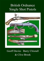British Ordnance Single Shot Pistols. Chisnall, Davies, Brook.