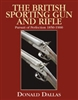 The British Sporting Gun and Rifle. Dallas