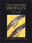 British Shotgun Vol 2 1871 - 1890. Cudgington, Baker