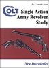 Colt Single Action Army Study. Moore