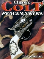 Classic Colt Peacemakers.  O'Meara.