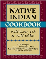 Native Indian Cookbook   Lovesick Lake Native Womens Assoc